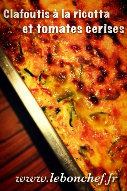 Clafoutis à la ricotta et tomates cerises - Un délicieux plat que l'on peut préparer à l'avance et partager en famille.